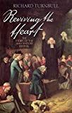 [Reviving the Heart: The Story Of The 18Th Century Revival] [Turnball, Richard] [June, 2012]