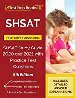 SHSAT Prep Books 2020-2021: SHSAT Study Guide 2020 and 2021 with Practice Test Questions [5th Edition]
