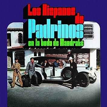 Los Hispanos de Padrinos en la Boda de Mandrake