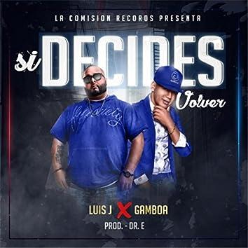 Si Decides Volver (feat. Gamboa)