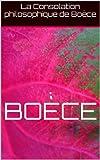 La Consolation philosophique de Boèce - Format Kindle - 1,92 €