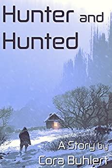 Hunter and Hunted (In Love and War Book 11) by [Cora Buhlert]