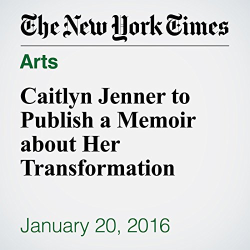 Caitlyn Jenner to Publish a Memoir about Her Transformation cover art