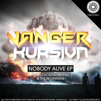 Nobody Alive EP