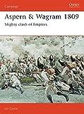 Aspern & Wagram 1809: Mighty clash of Empires: No. 33 (Campaign)
