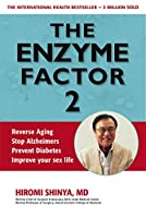 Enzyme Factor 2 by Hiromi Shinya(2013-11-01)