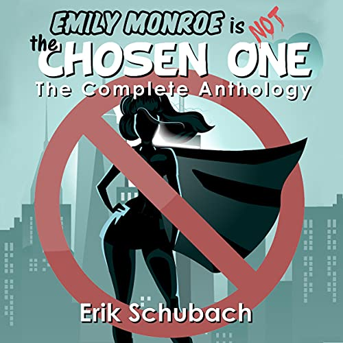 Emily Monroe Is Not the Chosen One cover art