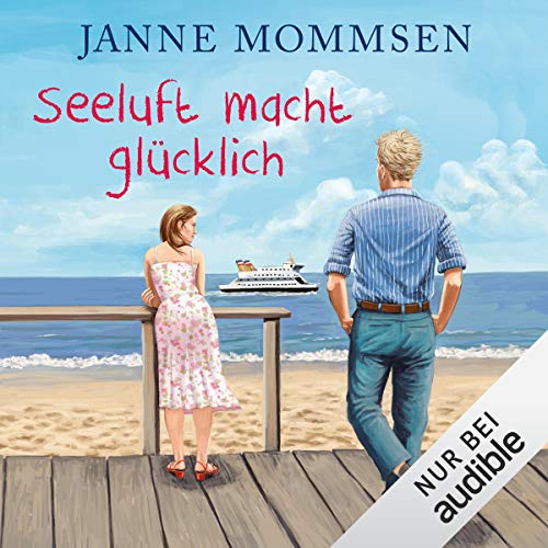 Seeluft macht glücklich                   By:                                                                                                                                 Janne Mommsen                               Narrated by:                                                                                                                                 Tim Gössler                      Length: 6 hrs and 37 mins     Not rated yet     Overall 0.0