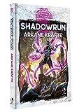 Shadowrun: Arkane Kräfte (Hardcover) (deutsche Ausgabe)