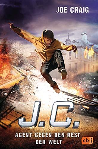 J.C. Agent gegen den Rest der Welt (Die Agent J.C. Reihe 7) (German Edition)