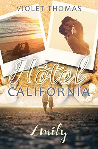 Hotel California - Emily: Emily