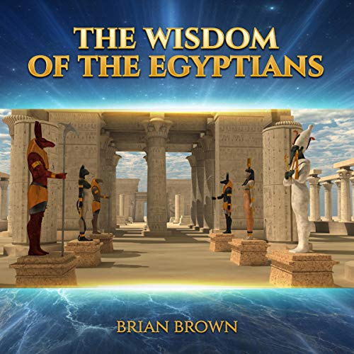 The Wisdom of the Egyptians audiobook cover art
