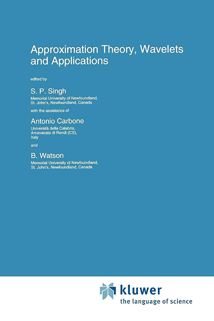 スペクトラム廃止前部Approximation Theory, Wavelets and Applications (Nato Science Series C:)
