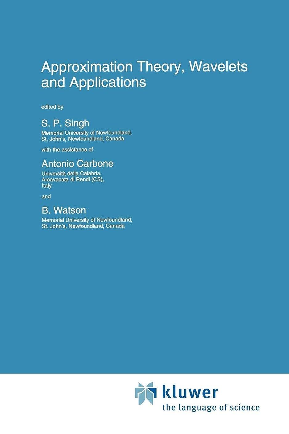 自治的弾丸特別にApproximation Theory, Wavelets and Applications (Nato Science Series C:)