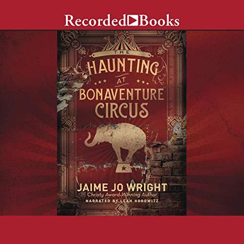 The Haunting at Bonaventure Circus cover art