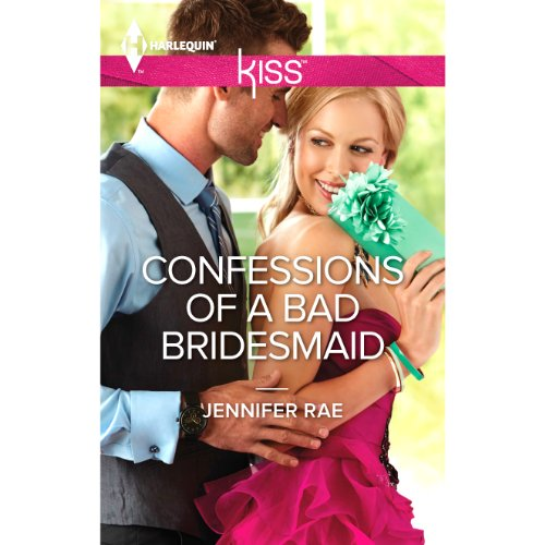 Confessions of a Bad Bridesmaid cover art