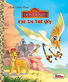 Eye in the Sky  Disney Junior  The Lion Guard   Little Golden Book