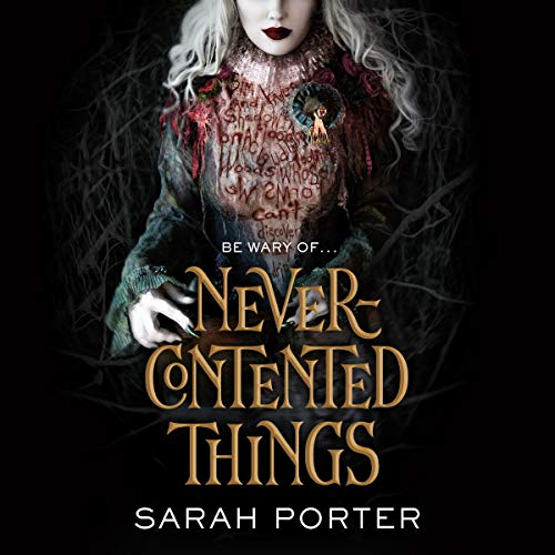 Never-Contented Things audiobook cover art