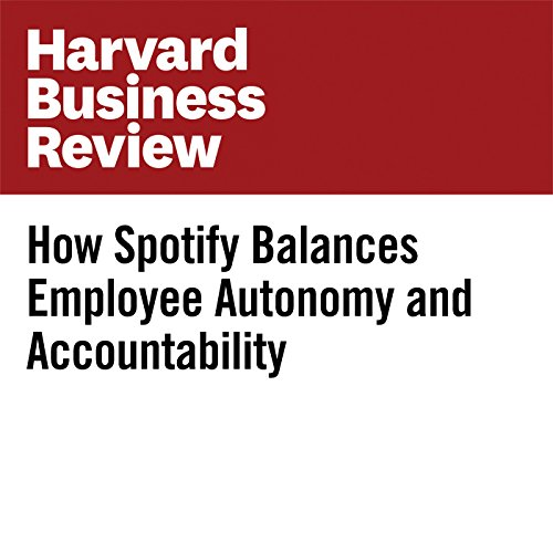 How Spotify Balances Employee Autonomy and Accountability copertina