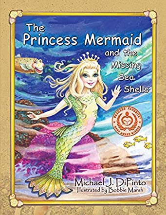 The Princess Mermaid and the Missing Sea Shells