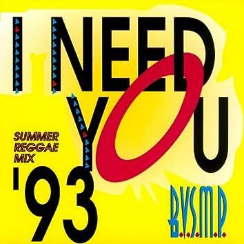 I Need You '93