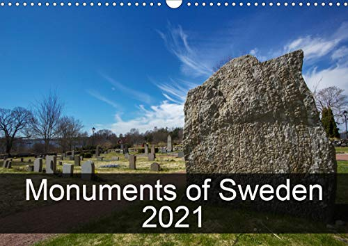 Monuments of Sweden 2021 (Wall Calendar 2021 DIN A3 Landscape)