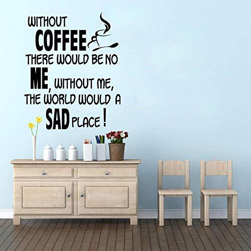53.9Cm*66Cm Zonder Koffie Keuken Grappige Home Decor Muursticker PVC Quote Inspirational Decal