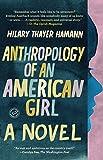 Anthropology of an American Girl: A Novel (Random House Reader's Circle)