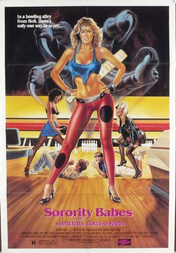 Pop Culture Graphics Sorority Babes in The Slimeball Bowl-O-Rama Poster Movie Style A (11 x 17 Inches - 28cm x 44cm) Minnesota