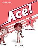 Ace! 1. Activity Book - 9780194006873