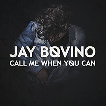 Call Me When You Can