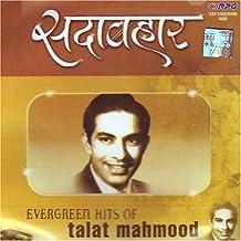Sada bahar evergreen hits of talat mahmood