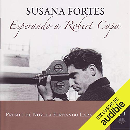 Esperando a Robert Capa [Waiting for Robert Capa] cover art