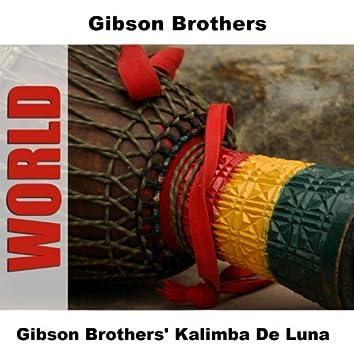 Gibson Brothers' Kalimba De Luna