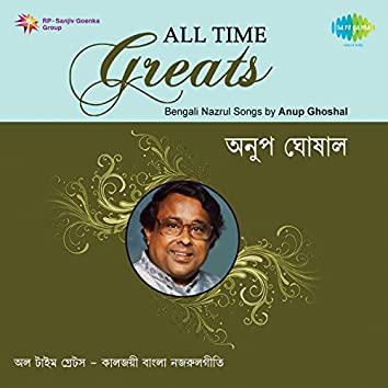 All Time Greats - Anup Ghoshal