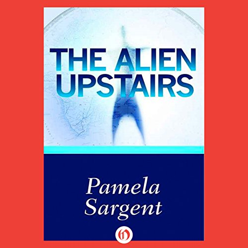 The Alien Upstairs audiobook cover art