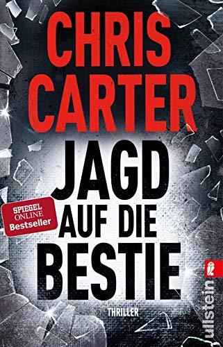 Jagd auf die Bestie: Der Nr. 1-Bestseller (Ein Hunter-und-Garcia-Thriller, Band 10)