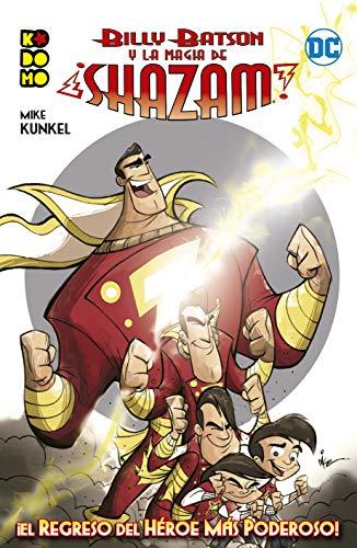 Billy Batson y La Magia de ¡Shazam!: ¡El Regreso del héroe Más poderoso! (Crisis en tierras infinitas XP (O.C.))