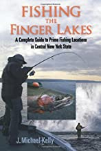 Fishing the Finger Lakes: A Complete Guide to Prime Fishing Locations in Central New York State