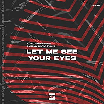 Let Me See Your Eyes