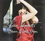 Dream a Little Dream - Helen Schneider