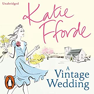 A Vintage Wedding                   By:                                                                                                                                 Katie Fforde                               Narrated by:                                                                                                                                 Jilly Bond                      Length: 12 hrs and 5 mins     371 ratings     Overall 4.1