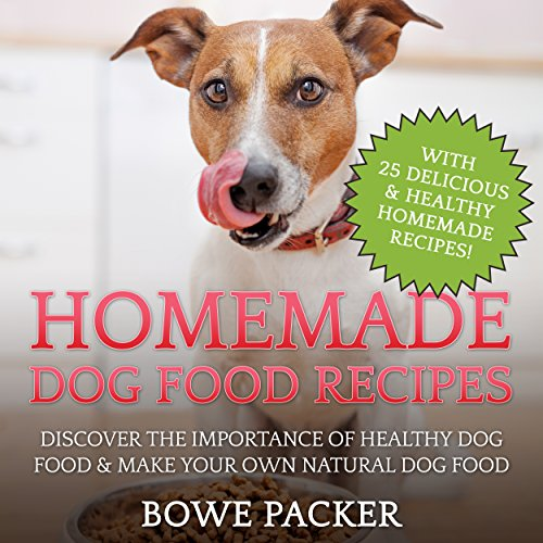 Homemade Dog Food Recipes audiobook cover art