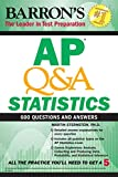 AP Q&A Statistics: With 600 Questions and...