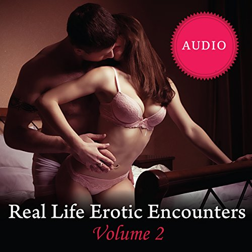 Real Life Erotic Encounters, Volume 2  By  cover art