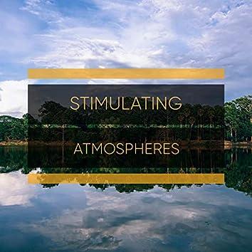 # Stimulating Atmospheres