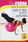 The Firm, Slim & Sculpt Stability Ball Workout