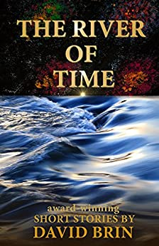 River of Time by [David Brin]