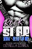 Rock Star In Love: Bilogía Las Estrellas. Novela romántica y erótica contemporánea.