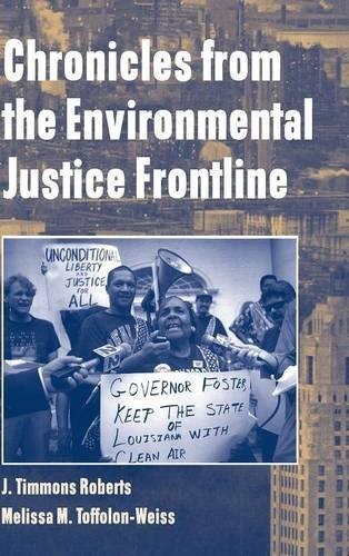 [( Chronicles from the Environmental Justice Frontline )] [by: J.Timmons Roberts] [Sep-2001]